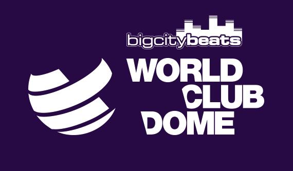 BigCityBeats – WORLD CLUB DOME